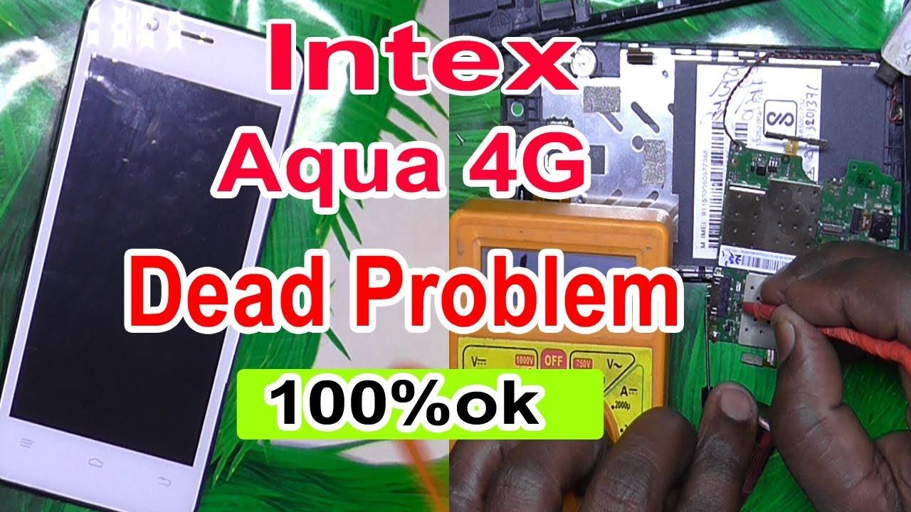 Intex Aqua 4G dead solution 100% ok - no power