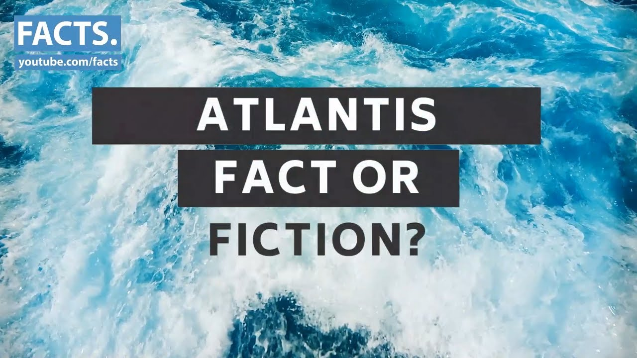 The Mystery Behind the Lost City of Atlantis: Fact or Fiction?