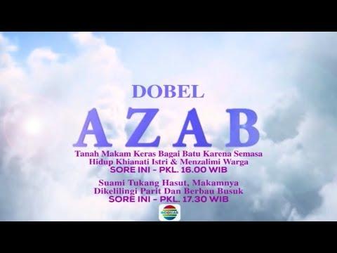 Saksikan Dobel Azab Hari ini Hanya di Indosiar! - 11 Februari 2019