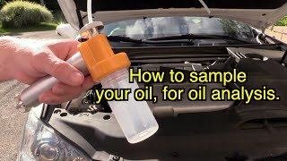 How to sample engine oil, how to send oil to the lab for oil analysis. Why oil analysis is needed?