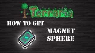 """Terraria : """" Magnet Sphere """" [1.2.0.2] [How To Get] [Step by Step]"""