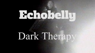 Echobelly - Dark Therapy (Official Music Video)