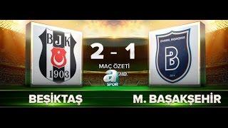 Beşiktaş 2-1 Medipol Başakşehir Maç Özeti HD (09.10.2016)