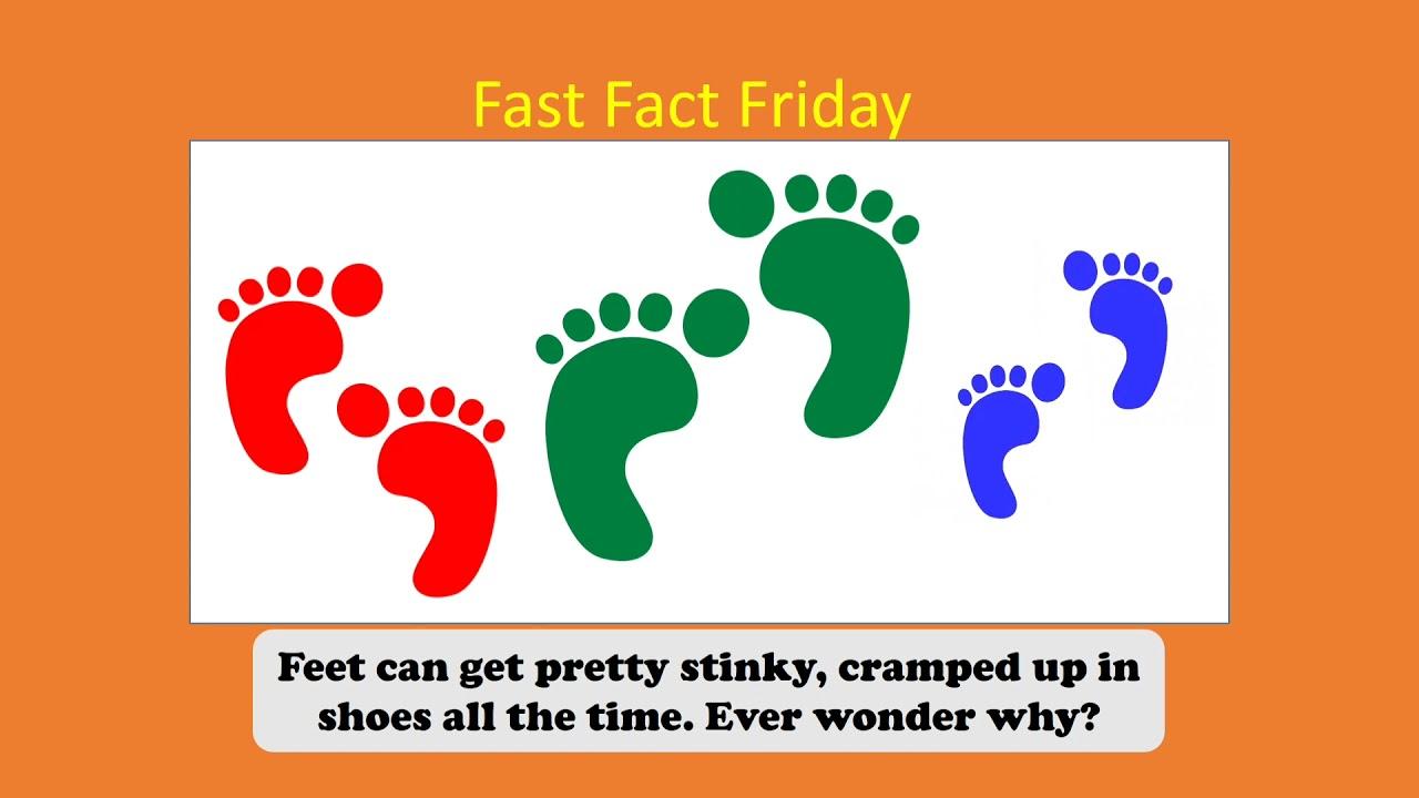 Fast Facts! Sweaty Feet!