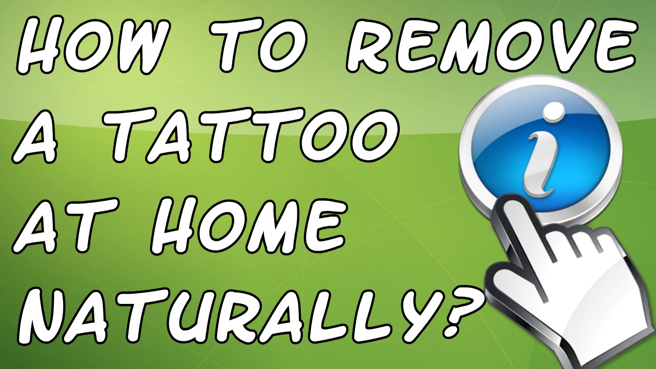 How to remove a tattoo at home naturally remove for I want to remove my tattoo at home