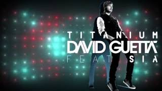 Repeat youtube video Titanium feat. Sia - David Guetta Alesso Remix