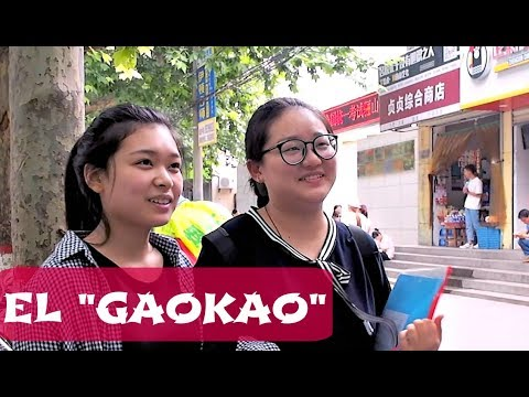 Gaokao: el examen mas dificil del mundo!/Educacion escolar en China.