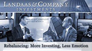 Rebalancing: More investing, less emotion