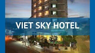 VIET SKY HOTEL 2* Вьетнам Нячанг обзор – отель ВИЕТ СКАЙ ХОТЕЛ 2* Нячанг видео обзор