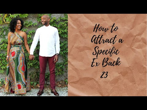 how to get a specific ex back (true story 22)