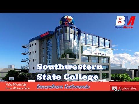 Southwestern State College || Basundhara Kathmandu || Bazarmandu
