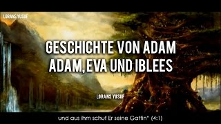 Die Geschichte Adam | Adam, Hawa, Iblees