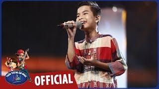 vietnam idol kids 2017 - tap 4 - soc so bai soc trang - huynh phuc