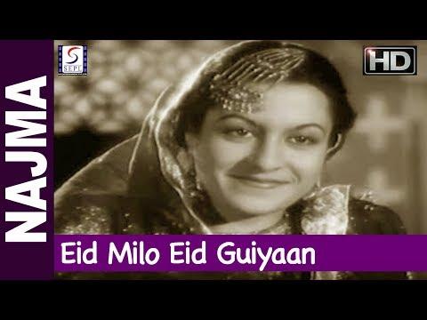 Eid Milo Eid Guiyaan - Various Artists - Najma - Ashok Kumar, Veena