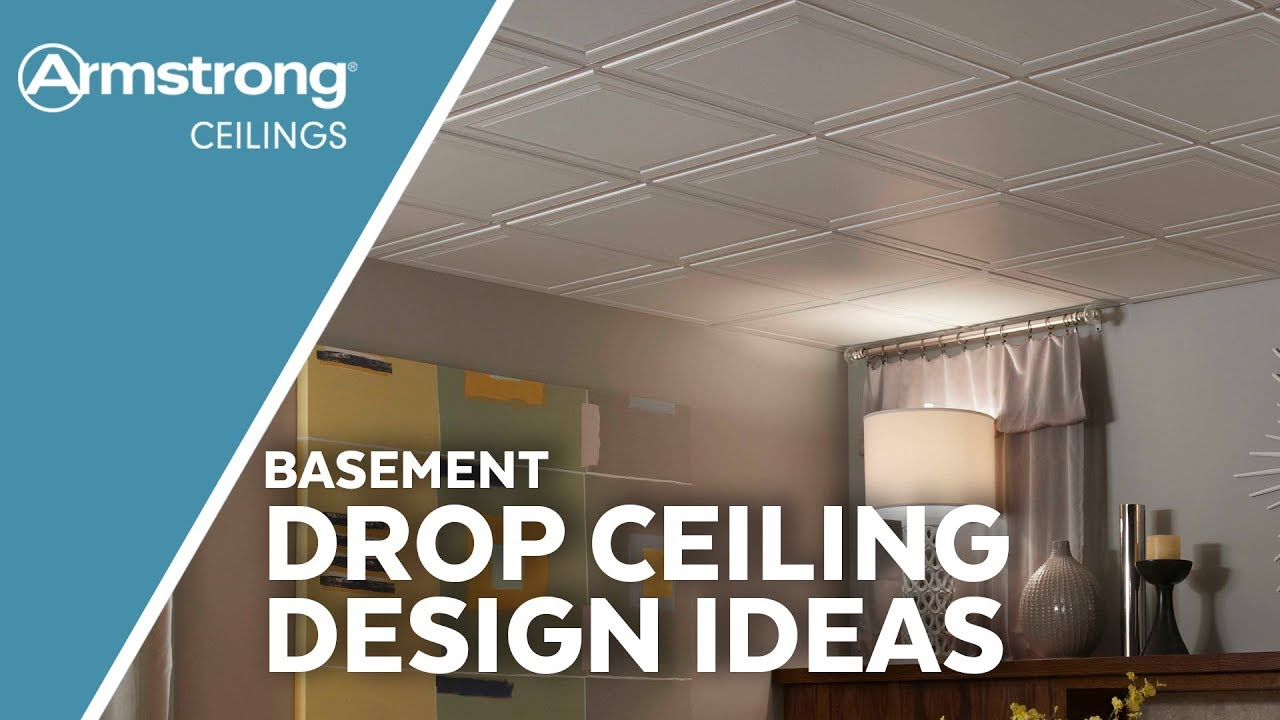 Basement Ceiling Design Ideas Armstrong Ceilings For The Home Youtube