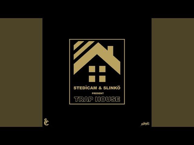 Trap House (feat. Slinko)