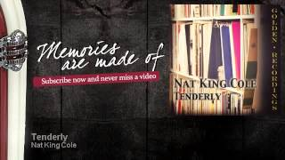 Nat King Cole - Tenderly - Memories Are Made Of