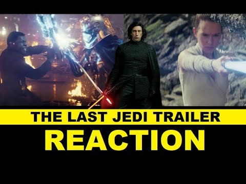 The Last Jedi Trailer #2 - Reaction