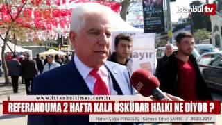 Referanduma 2 hafta kala Üsküdar Halkı ne diyor ? (2dk. lık bölümü şikayet üzerine çıkarıldı)
