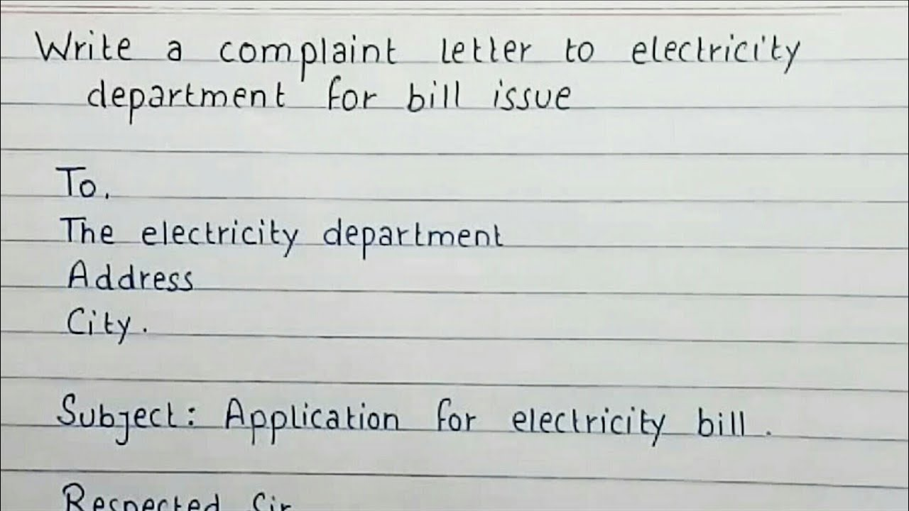 Write A Complaint Letter To Electricity Department For Bill Issue Complaint Letter Youtube