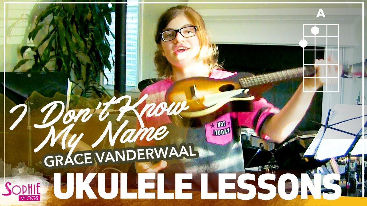 I Don't Know My Name - Grace VanderWaal | Easy Ukulele Songs for Beginners  & Chords by Sophie Pecora