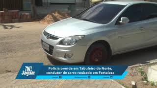 Polícia prende em Tabuleiro do Norte, condutor de carro roubado em Fortaleza. 13/03/2018