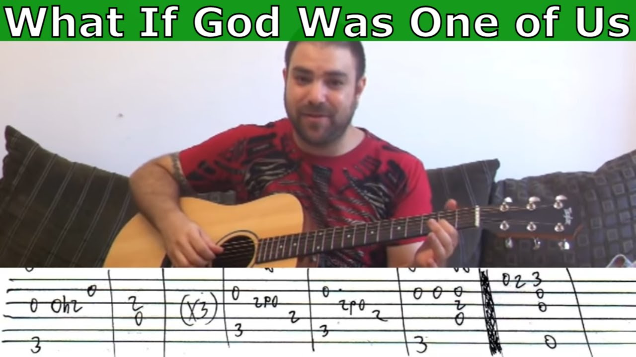 Fingerstyle Tutorial What If God Was One Of Us W Tab Guitar