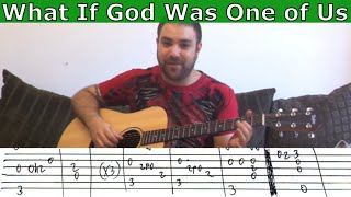 Fingerstyle Tutorial: What If God Was One of Us - w/ TAB (Guitar Lesson)