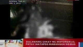 NTL: 2 sakay ng motorsiklo sa Tarlac, patay nang mabangga ng bus