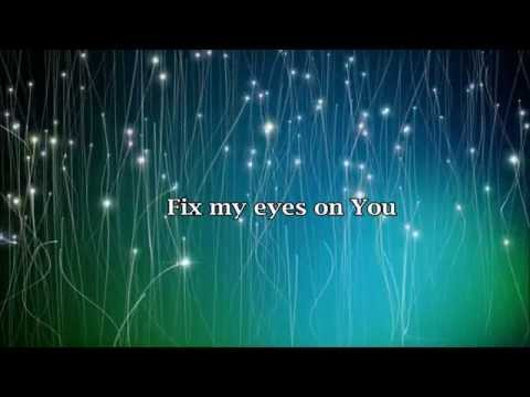 Fix My Eyes ~ for King & Country (Lyrics)