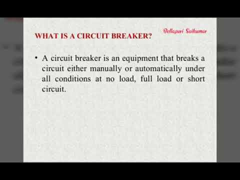 Electrical Circuit Breakers | Power System |Electrical Engineering