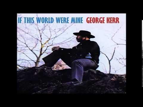 George Kerr - Love Love Love + 4