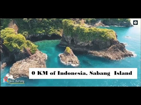 Wonderful Indonesia |  The Best Island In Aceh, Sabang Island, 0 KM Of Indonesia