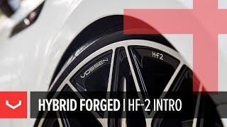 Vossen HF-2 Wheel   Introduction   Hybrid Forged Series