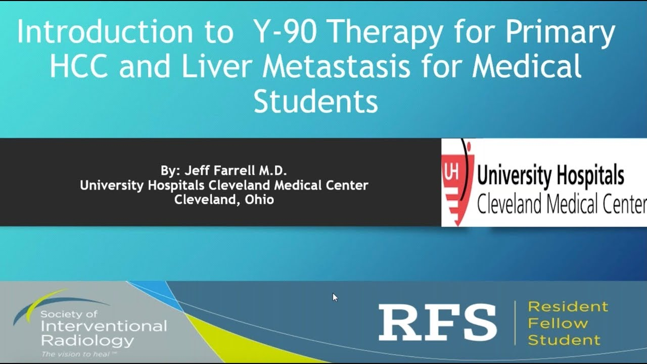 Sir Rfs Webinar 10 3 2017 Introduction To Y 90 Therapy For Hcc And Crc Metastasis Youtube