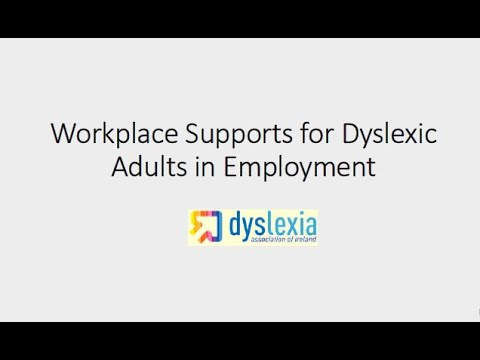 Workplace Supports for Dyslexic Adults in Employment