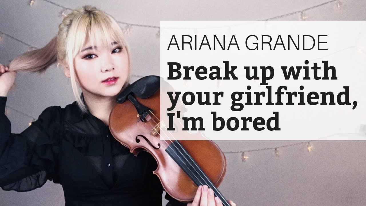 Ariana Grande -VIOLIN COVER Of Break Up With Your