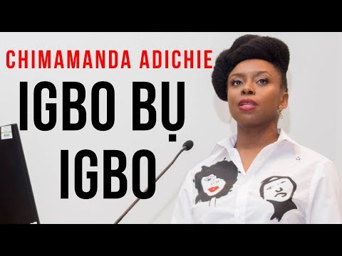 ' Igbo Bụ Igbo ' By Chimamanda Ngozi Adichie - Keynote Speaker: 7th Igbo Conference