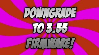 ► PS3 Downgrade from 4.XX to 3.55 with USB