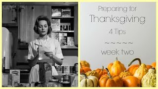 Preparing For Thanksgiving ~ Week 2
