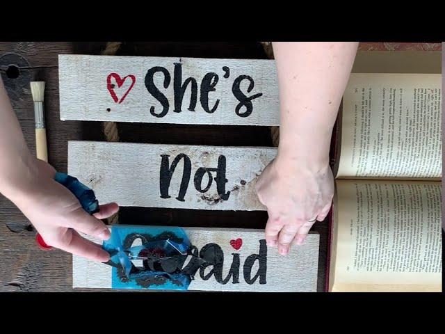 She's Not Afraid - Rustic Whitewashed Reclaimed Wood Ladder Sign DIY Craft Kit