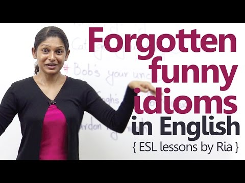 5 Forgotten funny idioms in English - Free...