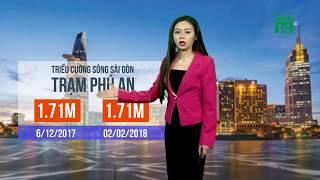 VTC14 | Thời tiết tổng hợp 02/02/2018 | Triều cường đạt đỉnh làm vỡ đê bao  tại Nam Bộ
