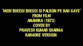 """""""Meri Bheegi Bheegi Si Palkon Pe Rah Gaye"""" Song From Film """"Anamika (1973)"""" _V1 Cover By Pravesh Shar"""