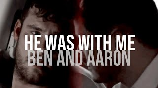 he was with me - ben and aaron au (extended)