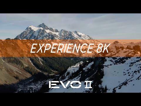 EVO 2: Experience 8K