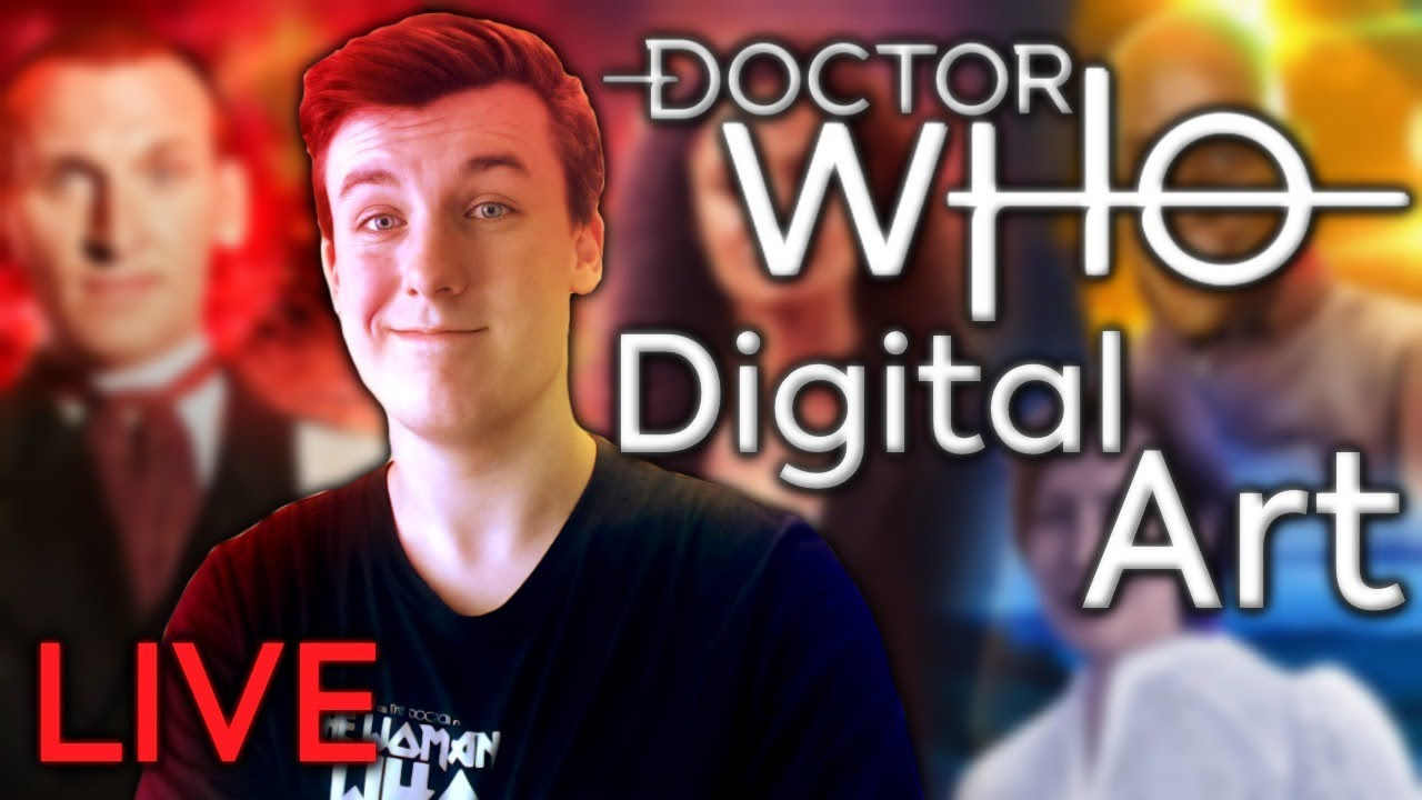 [LIVE] Doctor Who Digital Art *TAKING REQUESTS*
