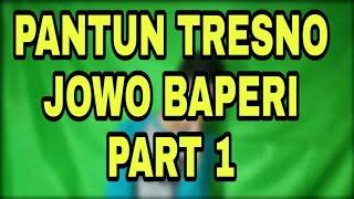 PANTUN TRESNO JOWO BAPERI PANTUN CINTA JAWA BIKIN BAPER Story WA Baperi