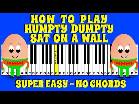 how-to-play-humpty-dumpty-sat-on-a-wall-on-the-piano-/-keyboard-|-easy-tutorial---no-chords