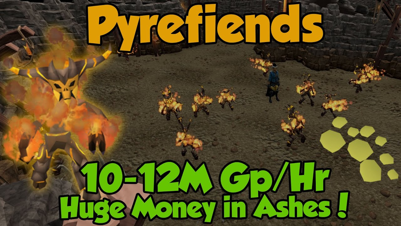 PYREFIENDS! Up to 12M Gp/Hr [Runescape 3] Ashes OP